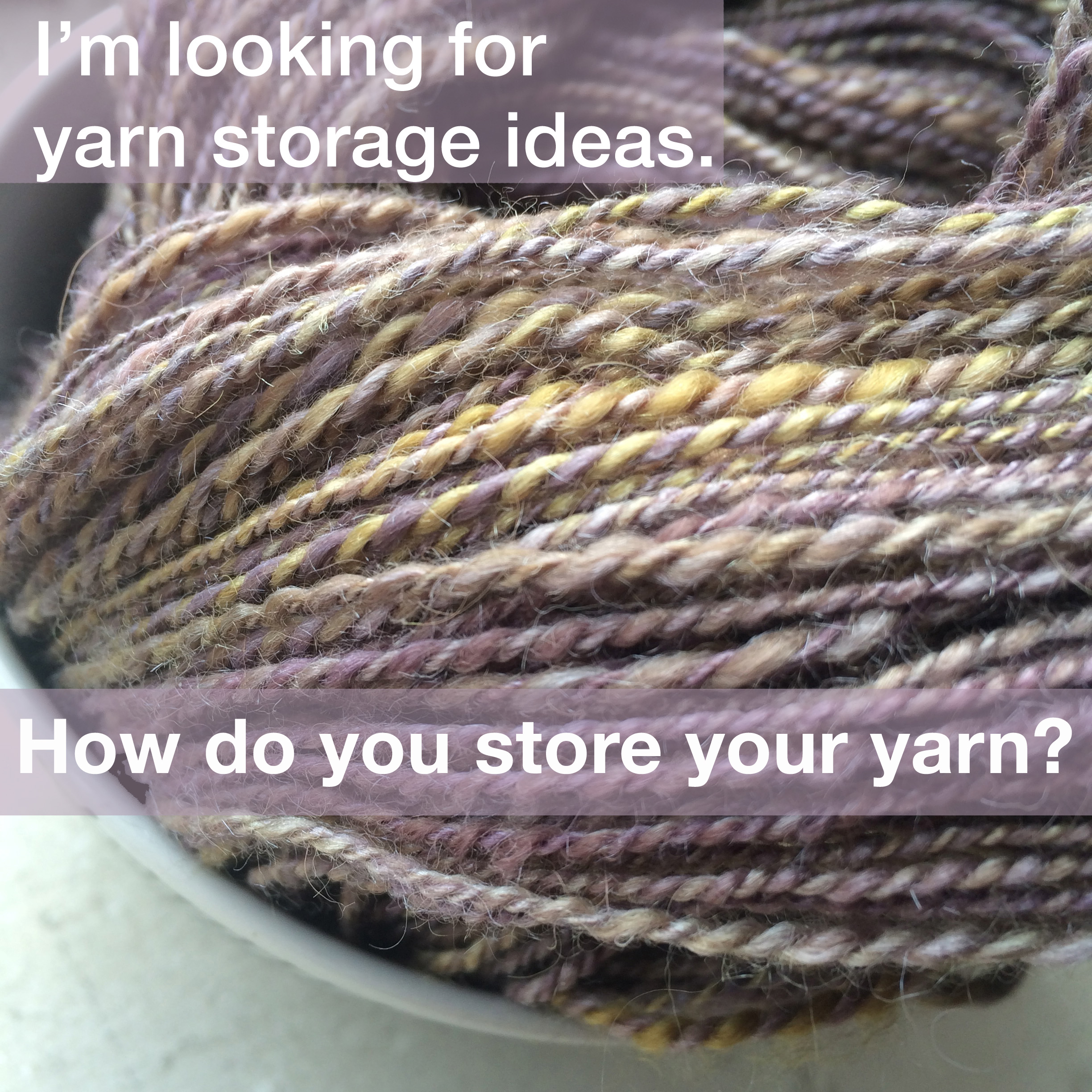 So part of dealing with bedbugs is having to wash/dry all your clothes u0026 linens (and in my case yarn fabric and fiber) on hot before sealing them all ... & Holly Chayes » Iu0027m looking for yarn storage ideas. How do you store ...